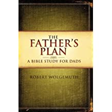 The Fathers Plan