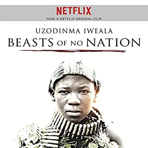 Beasts of No Nation Audiobook