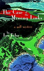 The Case of the Missing Links: A Golf Mystery