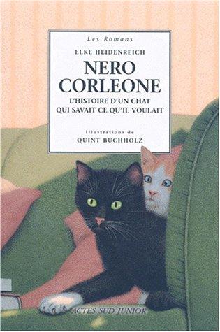 Nero Corleone, Hisoire d'un chat qui savait ce qu'il voulait