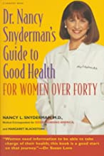 Dr. Nancy Snyderman's Guide to Health