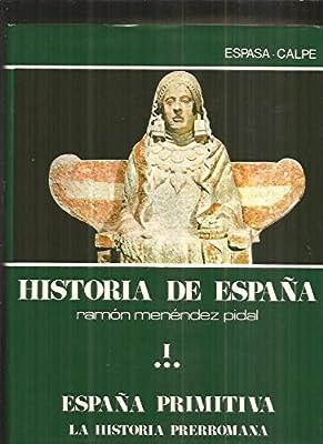La historia prerromana historia de España; t.1, vol.3: Amazon.es: Menendez Pidal, Ramon: Libros