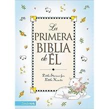 La Primera Biblia de El / His First Bible