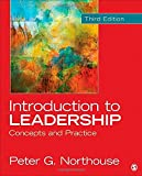 Introduction to Leadership : Concepts and Practice, Northouse, Peter G., 1452259666