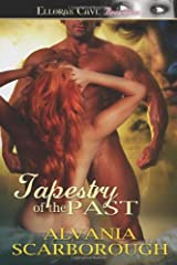 Tapestry of the Past Paperback