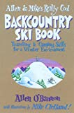 Allen & Mike s Really Cool Backcountry Ski Book (Allen & Mike s Series)