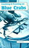 Catching and Feasting on Blue Crabs, Rich Faler, 1881399117