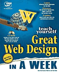 Teach Yourself Great Web Design in a Week (Teach Yourself Series)