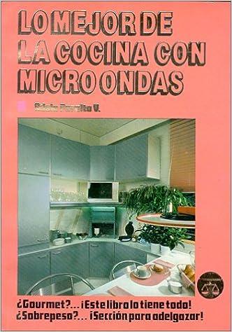 Lo Mejor de la Cocina en Microondas (Spanish Edition ...