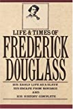 img - for The Life and Times of Frederick Douglass: In His Own Words: 1st (First) Edition book / textbook / text book