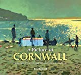A Picture of Cornwall: Contemporary Artists and the Inspirational Landscape