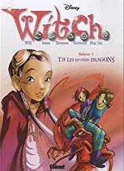 Witch saison 1, Tome 9 : Les quatre dragons