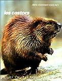 img - for Les castors book / textbook / text book