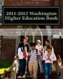 2011 - 2012 Washington Higher Education Book, The Washington Council College Relations, 1456337459