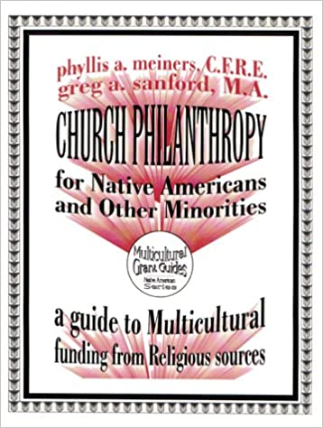 Church Philanthropy for Native Americans and Other