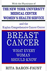Breast Cancer: What Every Woman Should Know Hardcover