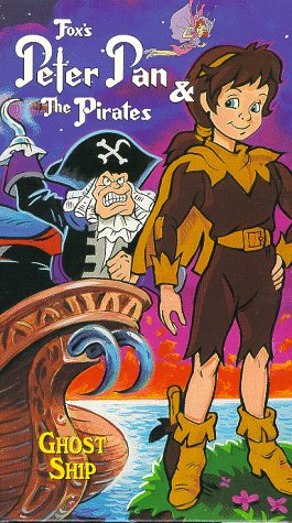 Peter Pan & the Pirates - Ghost Ship [VHS] (Jack Neverland Pirate)