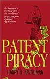 Patent Piracy, Harry Arzouman, 1585010464