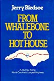 From Whalebone to Hot House, Jerry Bledsoe, 0887421067