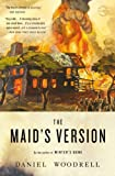 The Maid's Version, Daniel Woodrell, 0316205885