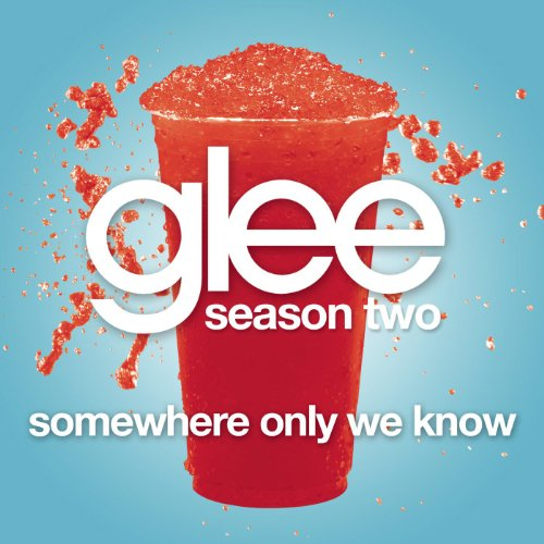 Somewhere Only We Know (Glee C...