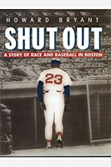 Shut Out: A Story of Race and Baseball in Boston Kindle Edition