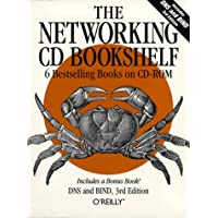 "The Networking CD Bookshelf: ""TCP/IP Network Administration"", ""Sendmail"", ""Sendmail Desktop Reference"", ""DNS and BIND"", ""Practical UNIX and Internet ... and ""Building Internet Firewalls"" (CD Rom)"