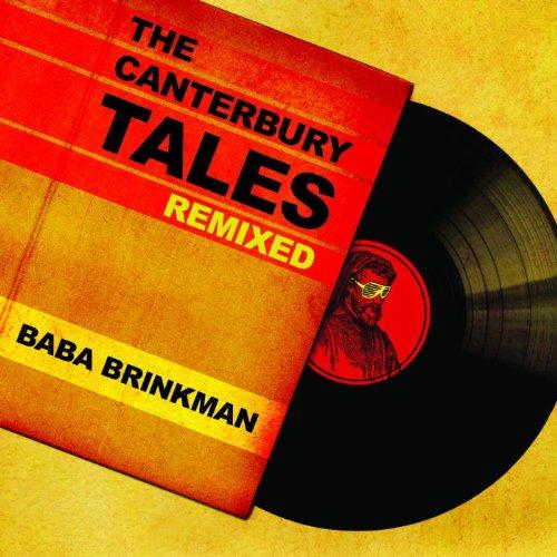 The Canterbury Tales Remixed [Explicit]
