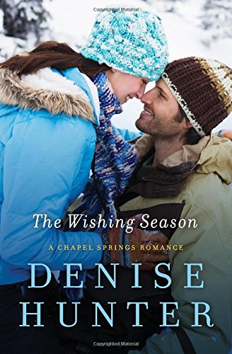 The Wishing Season (A Chapel Springs Romance)