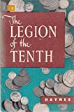 img - for The Legion of the Tenth book / textbook / text book