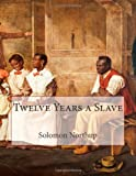 12 Years a Slave, Solomon Northup, 1493788329