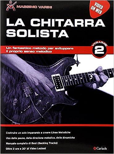 Chitarra Solista Vol 2 Gtr Bk Livre Sur La Musique Divers