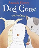 Dog Gone, Amanda Harvey, 0385908709