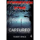Mystery: Forbidden Zone - Captured: (Mystery, Suspense, Thriller, Suspense Collection Thriller) (ADDITIONAL BOOK INCLUDED ) (Suspense Thriller Mystery, London, USA,  Short stories)