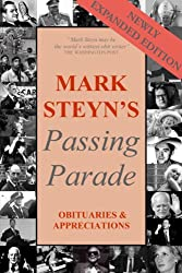 Mark Steyn's Passing Parade: Obituaries & Appreciations expanded edition