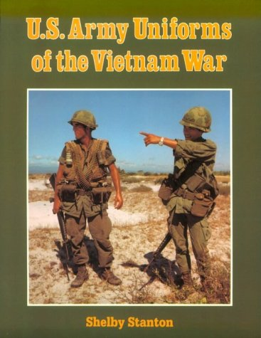 U.S. Army Uniforms of the Vietnam War by Stackpole Books