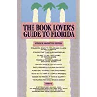 The Book Lover's Guide to Florida: Authors, Books and Literary Sites