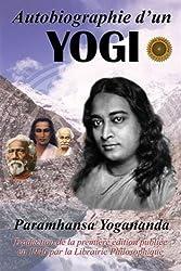 Autobiographie d'un Yogi - Nouvelle édition