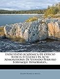 Exercitatio Academica de Officio Iudicis et Clerici in Actu Admonitionis de Vitando Periurio Eorumque Honorario..., Gustav Heinrich Mylius, 1274851327