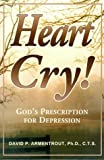 img - for Heart Cry! God's Prescription for Depression book / textbook / text book