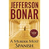 A Murder Most Spanish (Domingo Armada Historical Mystery Book 1)