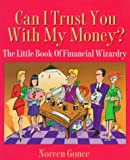Can I Trust You with My Money?, Noreen Gonce, 1885221401