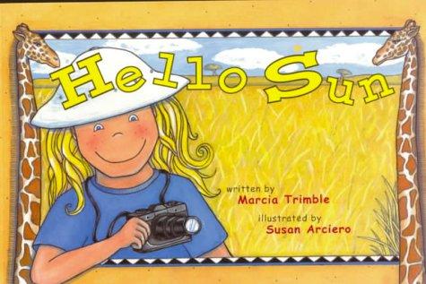 Hello Sun: A True African Travel Tale