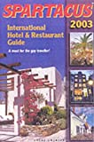 International Hotel and Restaurant Guide 2003, Bruno Gmunder, 3861872552