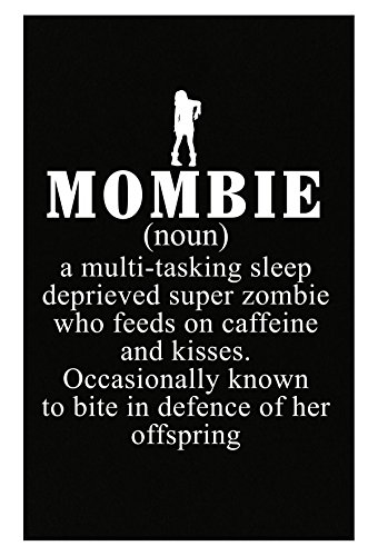 Mombie Definition Funny Halloween Costume For Mom - Poster