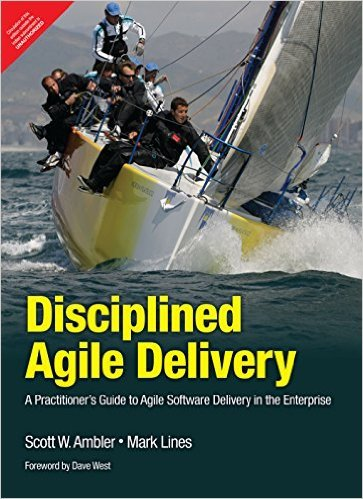 Disciplined Agile Delivery a Practitioner's Guide to Agile Software Delivery in the Enterprise - Enterprise Software Delivery