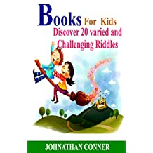 Books For Kids: Discover 20 Varied and Challenging Riddles.