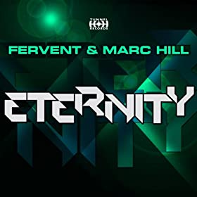 Fervent & Marc Hill-Eternity