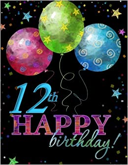 12th happy birthday celebration memory book 12th birthday party 12th happy birthday celebration memory book 12th birthday party supplies in all departments 12th birthday invitations in all departments 12th filmwisefo Image collections