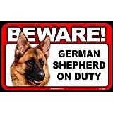 BEWARE Guard Dog on Duty Sign - German Shepherd
